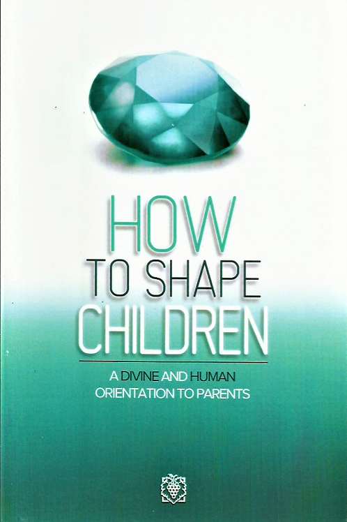 How to Shape Children