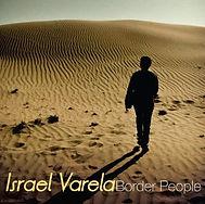 2009 - ISRAEL VARELA - BORDER PEOPLE.jpg