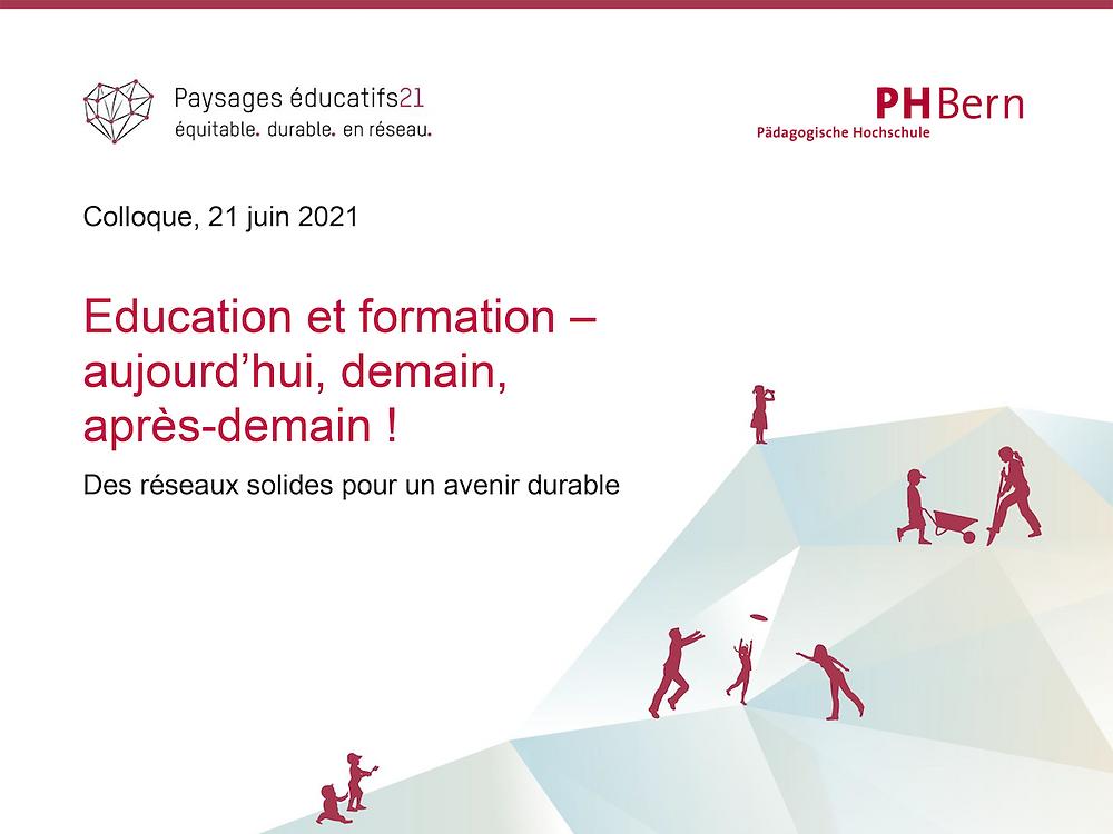 """Colloque """"Education et formation - aujourd'hui, demain, après-demain !"""""""