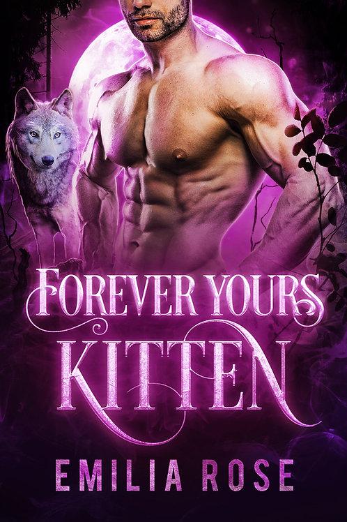 Forever Yours, Kitten