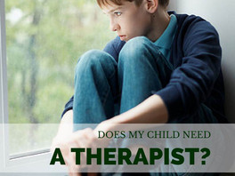 Does my kid need help? (and how to find a quality therapist!)