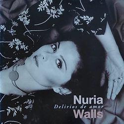 nuria walls delirios de amor.jpg