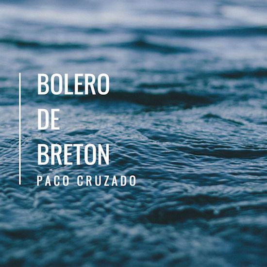 Bolero de Bretón Paco Cruzado