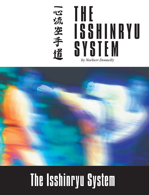The Isshinryu System Book