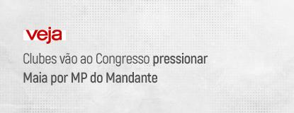 VEJA_Clubes-vão-pressionar-Maia.png