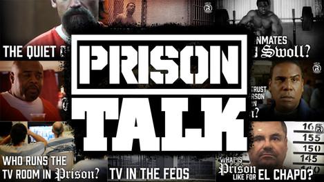 Prison Talk |  2013