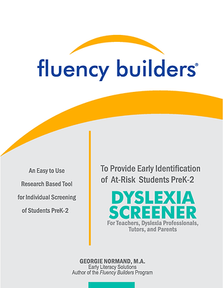 The Fluency Builders PreK-2 Dyslexia Screener