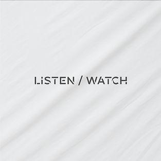 LISTEN_WATCH.jpg