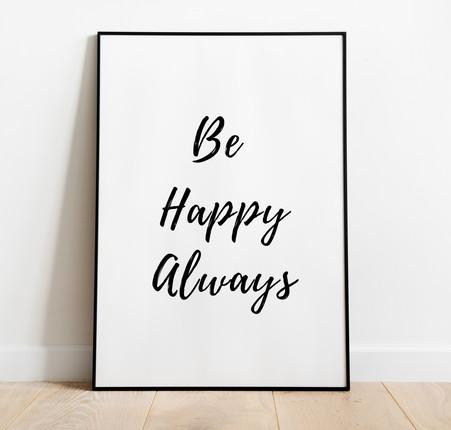 BE HAPPY ALWAYS.jpg