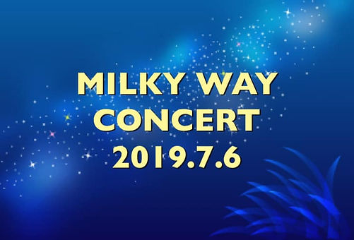 MILKY WAY CONCERT