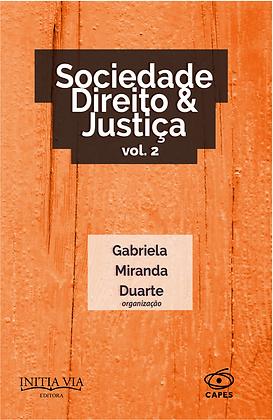 Sociedade, Direito e Justiça - Vol. 2