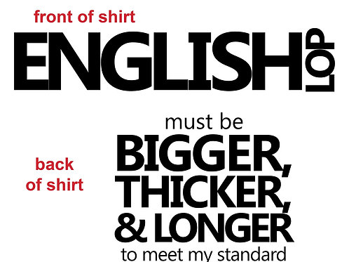 English Lop - Bigger Thicker Tee