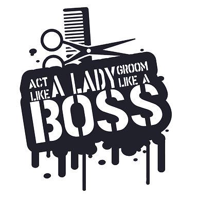 Act Like A Lady - Groom Like A Boss Tee
