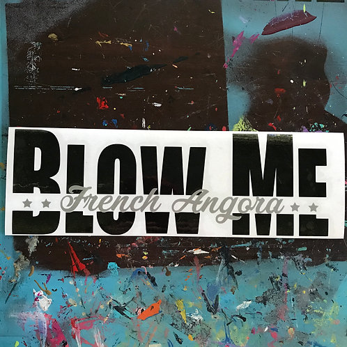 French Angora - Blow Me Decal