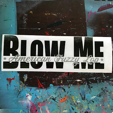 American Fuzzy Lop - Blow Me Decal