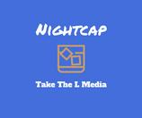 Nightcap 4/19