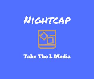 Nightcap 4/10