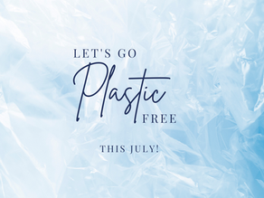 Go Plastic Free in July 2021