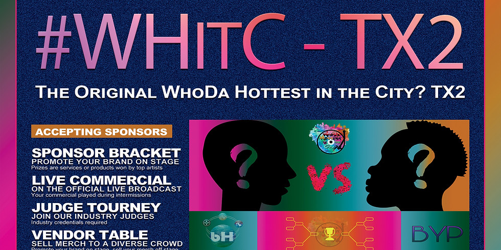 #WHitC TX2 - WhoDa Hottest in the City?