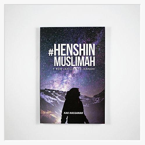 Henshin Muslimah: From Jahiliah To Jannah!