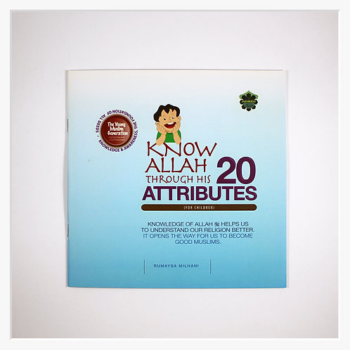 Know Allah Through His 20 Attributes (For Children)
