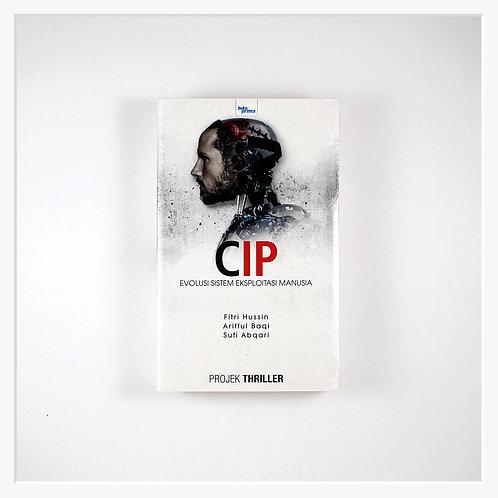 CIP: Evolusi Sistem Eksploitasi Manusia