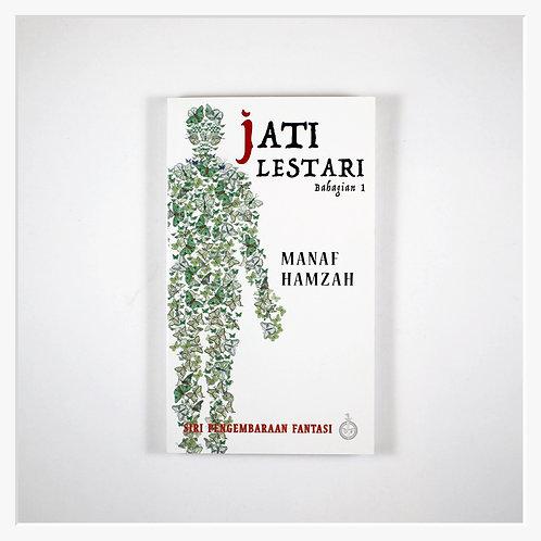 Jati Lestari: Bahagian 1
