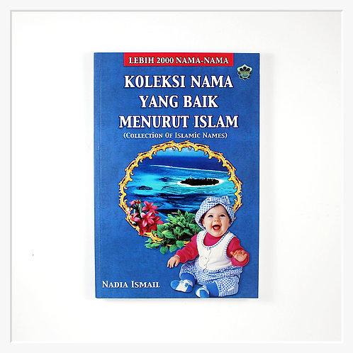 Koleksi Nama Yang Baik Menurut Islam (Collection of Islamic Names)