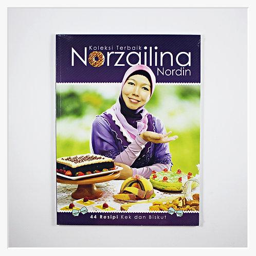 Koleksi Terbaik Norzailina Nordin - 44 Resipi Kek dan Biskut