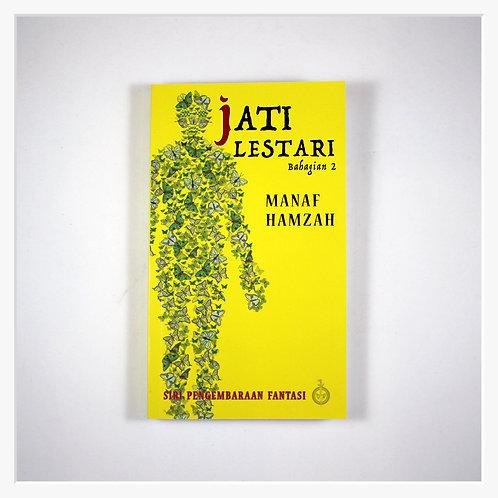Jati Lestari: Bahagian 2