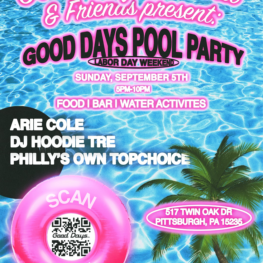 Good Days Pool Party