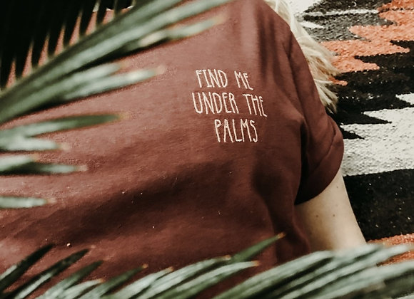 "Besticktes T-Shirt ""Find me under the palms"""