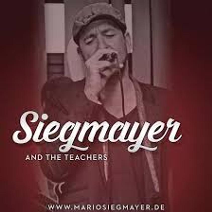 !!ABGESAGT!! Siegmayer & the Teachers am 21.08.2021 !!ABGESAGT!!