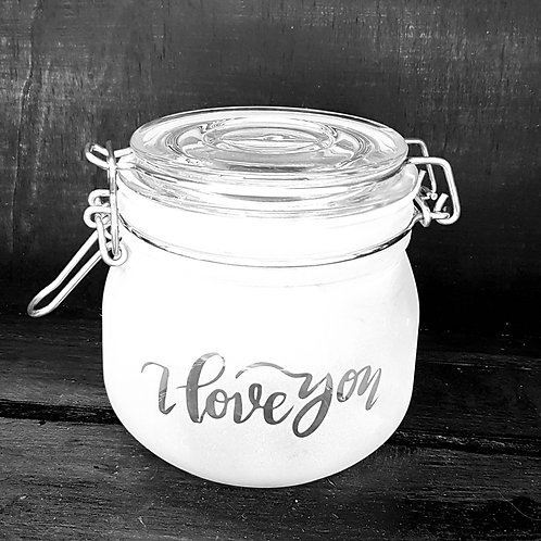 I love you. Small jar