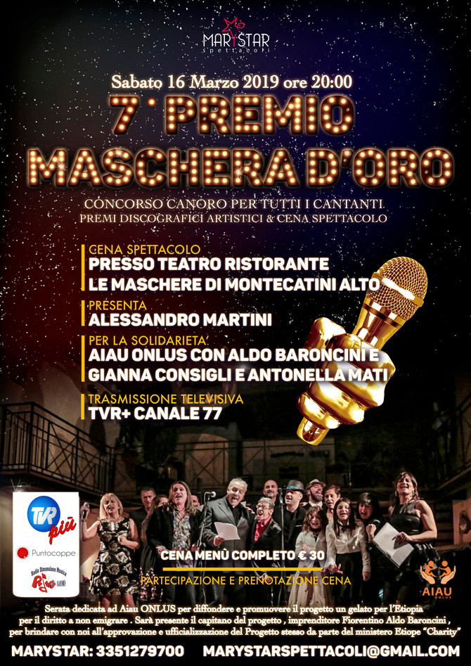 7° Pemio La Maschera d'Oro concorso canoro con cena spettacolo.