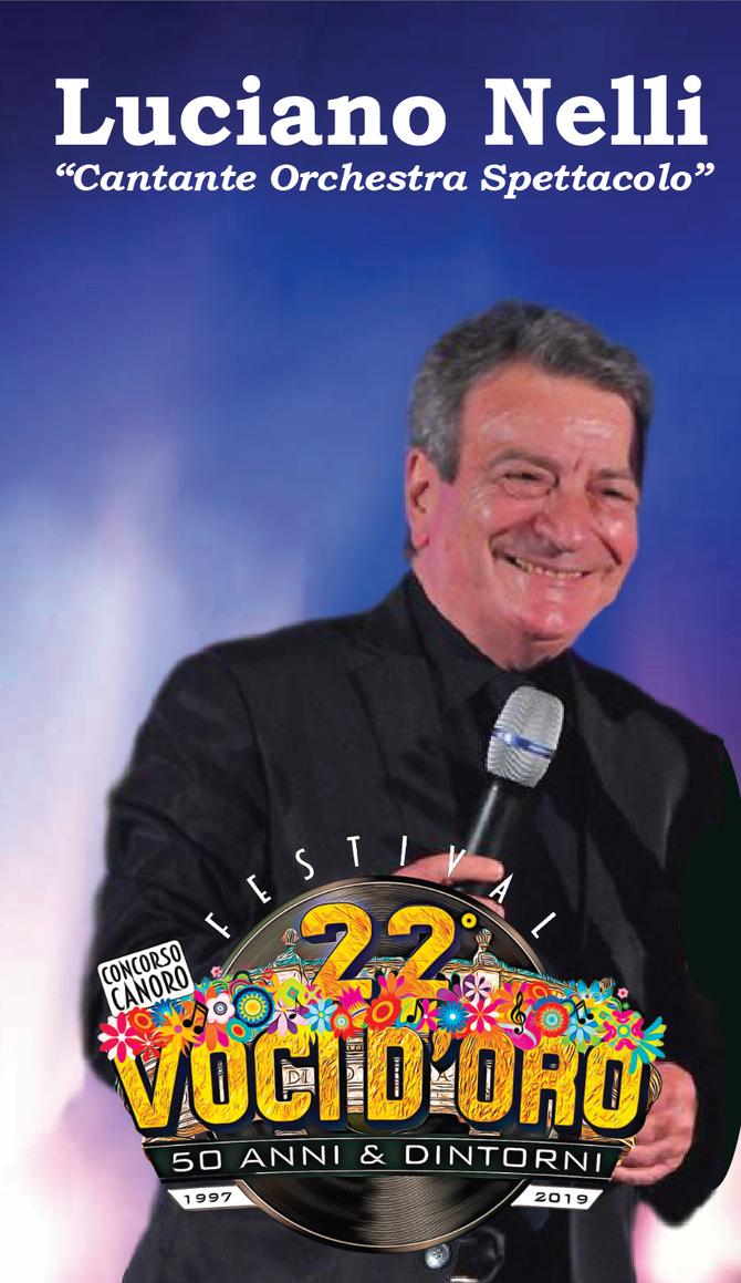 Luciano Nelli presidente di giuria e ospite al 22° Festival Voci d'Oro 2019