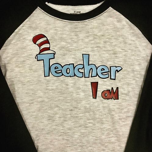 """Teacher """"I Am"""" shirt"""