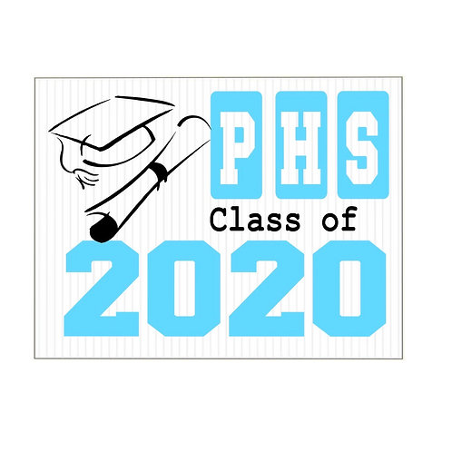 HS class of 2020 Yard sign