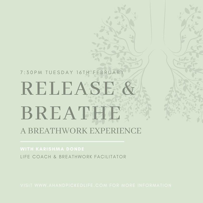 Release & Breathe - A Breathwork Workshop & Experience with Karishma Donde (1)