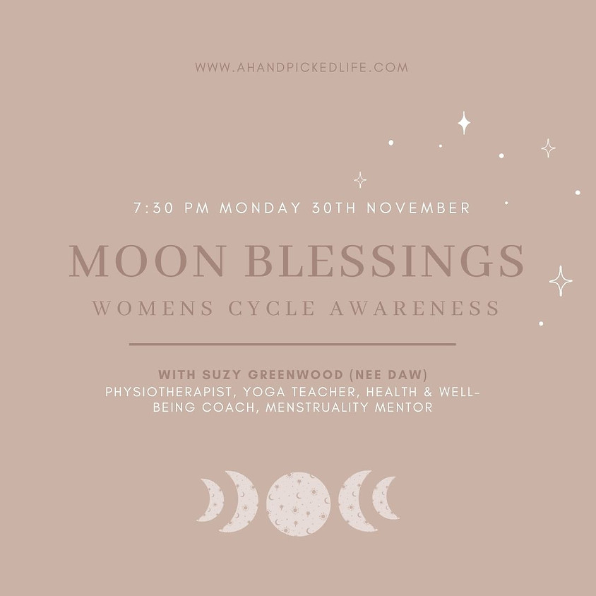 Moon Blessings - Women's Cycle Awareness (MCA) With Suzy Greenwood