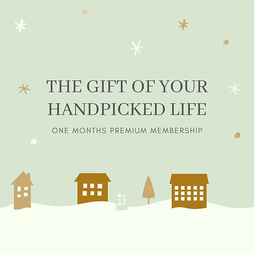 A Gift For Another: One Month Membership to A Handpicked Life