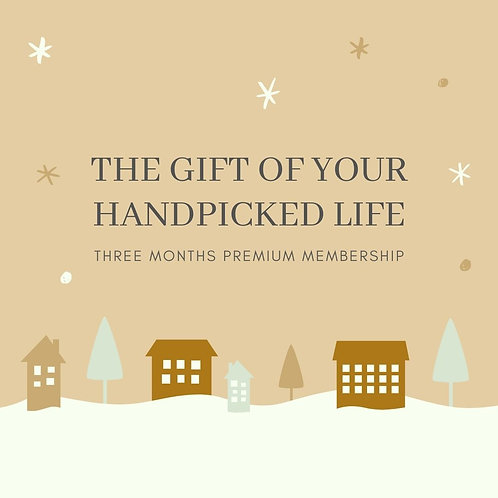A Gift For Another: Three Month Membership to A Handpicked Life