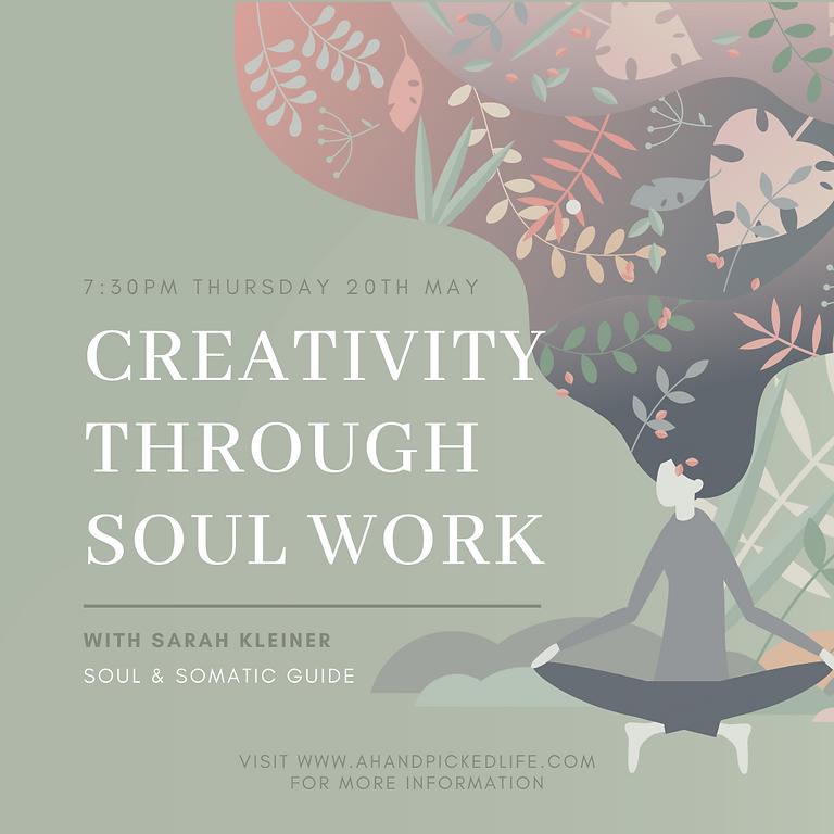 Creativity through Soul Work with Sarah Kleiner