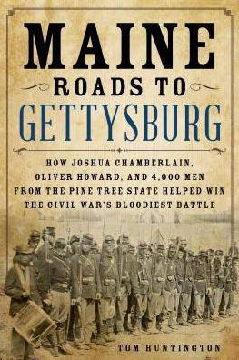 Maine Roads to Gettysburg