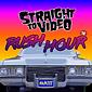 Listen to Rush Hour