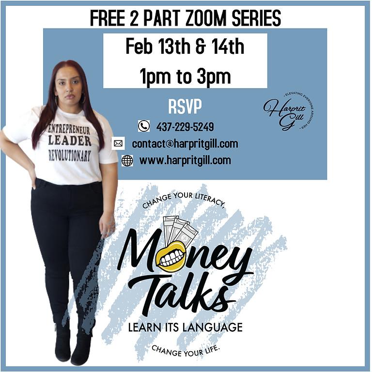 Money Talks 2 Part Series