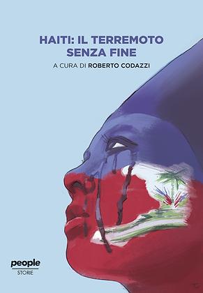 HAITI: IL TERREMOTO SENZA FINE