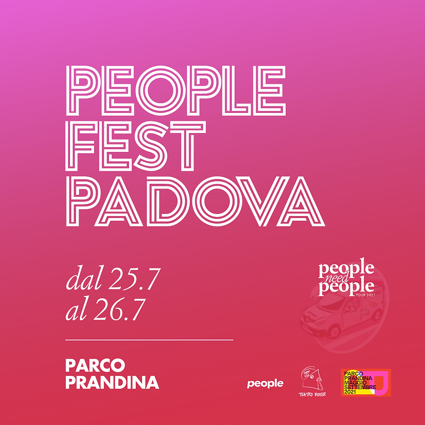 PeopleFest - Padova - EVENTI DEL LUNEDÌ ANNULLATI