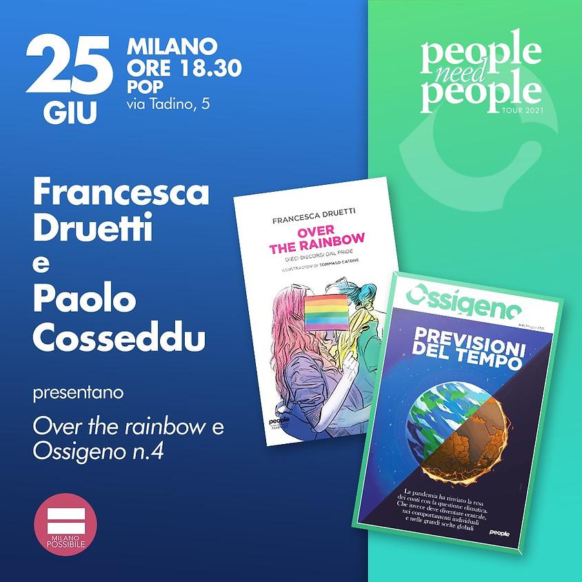Ossigeno e Over the rainbow - Milano