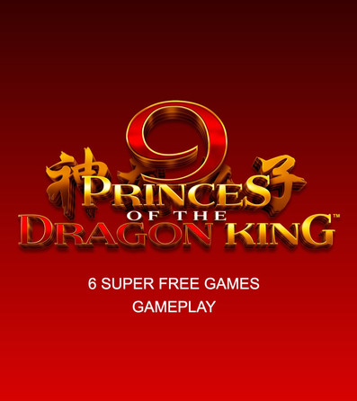 9 Princes of the Dragon King TIGER 6 Super Free Games Feature gameplay
